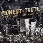 Empty Glasses & Broken Bottles by Moment Of Truth