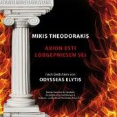 Mikis Theodorakis - Axion esti / Lobgepriesen sei - Nach Gedichten von Odysseas Elytis by Various Artists
