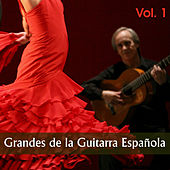 Grandes de la Guitarra Española, Vol. 1 by Various Artists