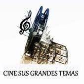 Cine Sus Grandes Temas by Various Artists