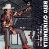 Corridos Famosos y el Gordo Paz by Beto Quintanilla