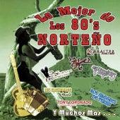 Lo Mejor de los 80's Norteno by Various Artists