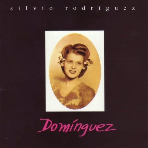 Dominguez by Silvio Rodriguez