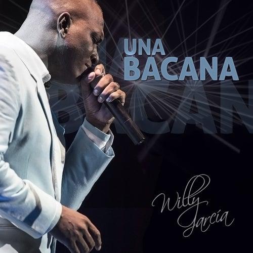 Una Bacana - Single de Willy García