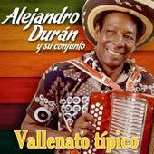 Vallenato Típico de Alejandro Durán y su Conjunto