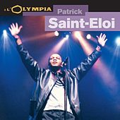 Live à l'Olympia by Patrick Saint Eloi