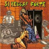 Si reggae forte di Various Artists