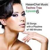 Techno Trax (Episode 6) by Hasenchat Music