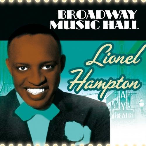 Broadway Music Hall - Lionel Hampton by Lionel Hampton