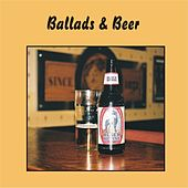 Ballads & Beer by Various Artists