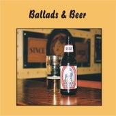Ballads & Beer von Various Artists