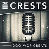 Doo-Wop Greats by The Crests