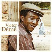 Victor Deme by Victor Deme