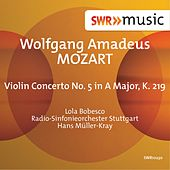 Mozart: Violin Concerto No. 5 in A Major, K. 219 by Lola Bobesco