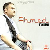 Hafla A Barbes by Ahmed
