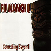 Something Beyond de Fu Manchu