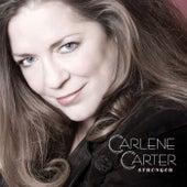 Stronger by Carlene Carter