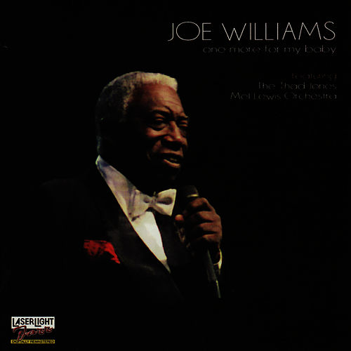 One More For My Baby by Joe Williams