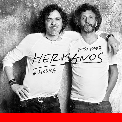 Hermanos de Fito Páez & Paulinho Moska