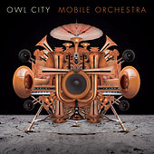 Mobile Orchestra de Owl City