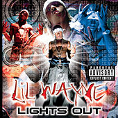 Lights Out von Lil Wayne