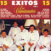 15 Exitos Vol. 1 by Los Caminantes