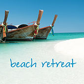 Beach Retreat by Various Artists