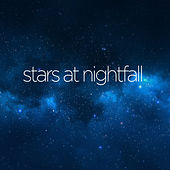 Stars at Nightfall by Various Artists