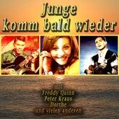 Junge komm bald wieder by Various Artists