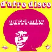 D'afro Disco, Garri Mix by Various Artists