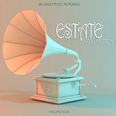 Big Band Music Memories: Estate Collection, Vol. 4 by Various Artists