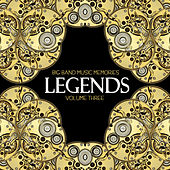 Big Band Music Memories: Legends, Vol. 3 by Various Artists