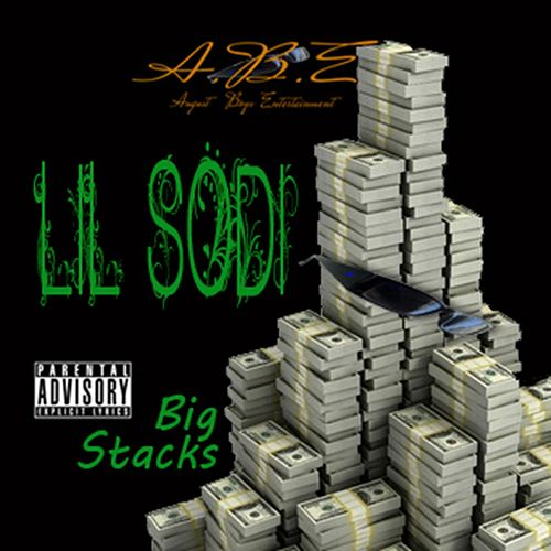 Big Stacks by Lil Sodi