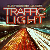 Traffic Light Electronic Music von Various Artists
