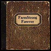 Forever von Farmstrong