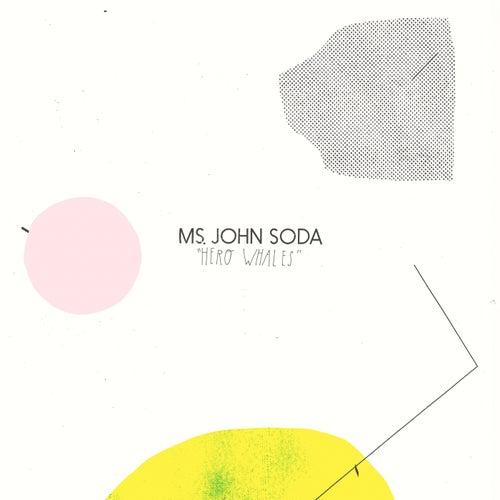 Hero Whales by Ms. John Soda