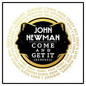 Come And Get It (Remixes) von John Newman