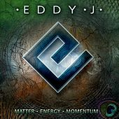 Matter Energy Momentum von Eddy J