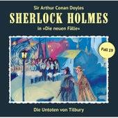 Die neuen Fälle - Fall 19: Die Untoten von Tilbury von Sherlock Holmes