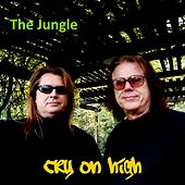 The Jungle by Cry On High