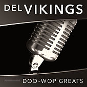 Doo-Wop Greats by The Del-Vikings