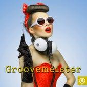 Groovemeister - EP de Various Artists