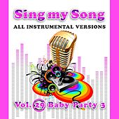 Sing My Song Vol 29 Baby Party 3 by SoundsGood