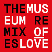The Remixes de Museum Of Love