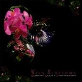 Wild Blossoms by Robert Scott Thompson