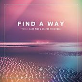 Find A Way (feat. Gary Pine & Shayon THEHITMAN) de Vice