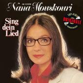 Sing dein Lied (Originale) von Nana Mouskouri