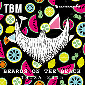 The Bearded Man - Beards On The Beach (Ibiza 2015) von Various Artists