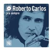 Box Roberto Carlos - Anos 70 (Versão Remasterizada) by Roberto Carlos