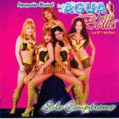 Sólo Compárame de Aguabella